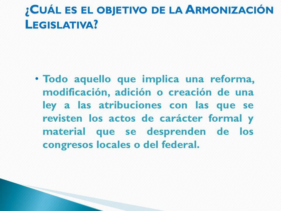 ¿Cuál es el objetivo de la Armonización Legislativa