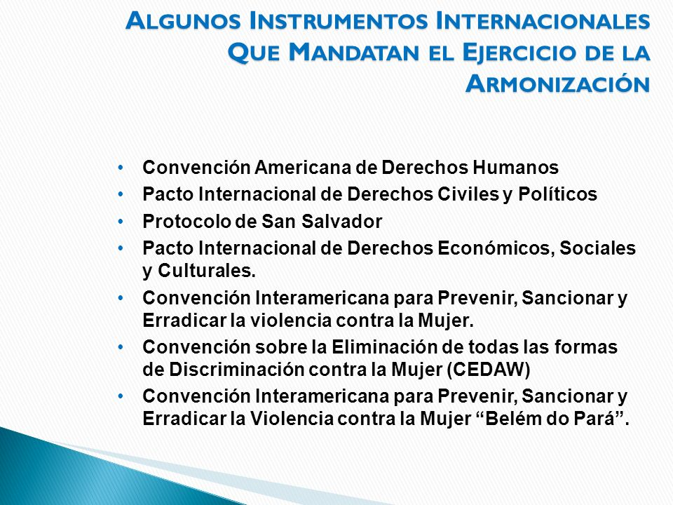 Algunos Instrumentos Internacionales Que Mandatan el Ejercicio de la Armonización