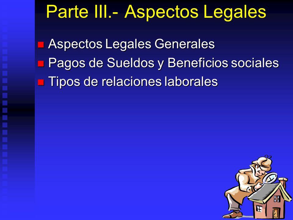 Parte III.- Aspectos Legales