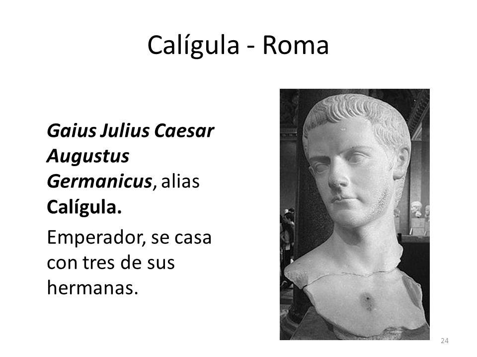 Calígula - Roma Gaius Julius Caesar Augustus Germanicus, alias Calígula.