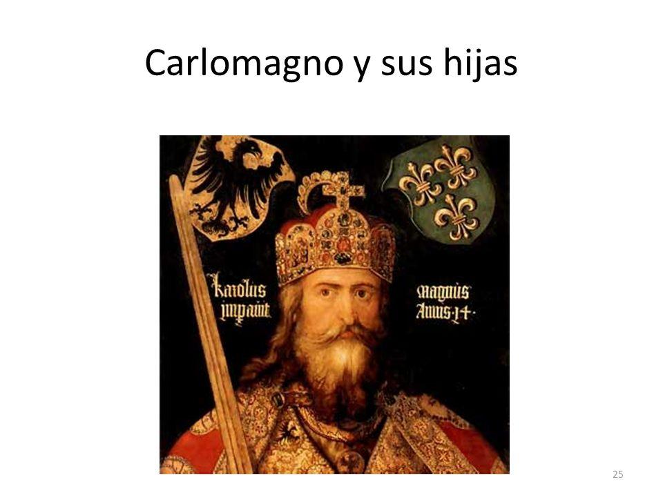 Carlomagno y sus hijas
