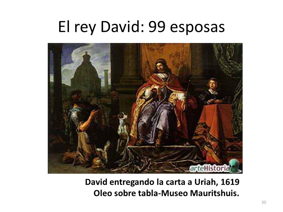 El rey David: 99 esposas David entregando la carta a Uriah, 1619 Oleo sobre tabla-Museo Mauritshuis.