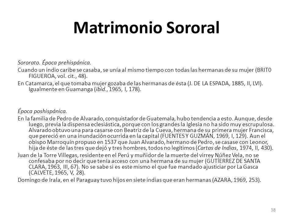 Matrimonio Sororal Sororato. Época prehispánica.