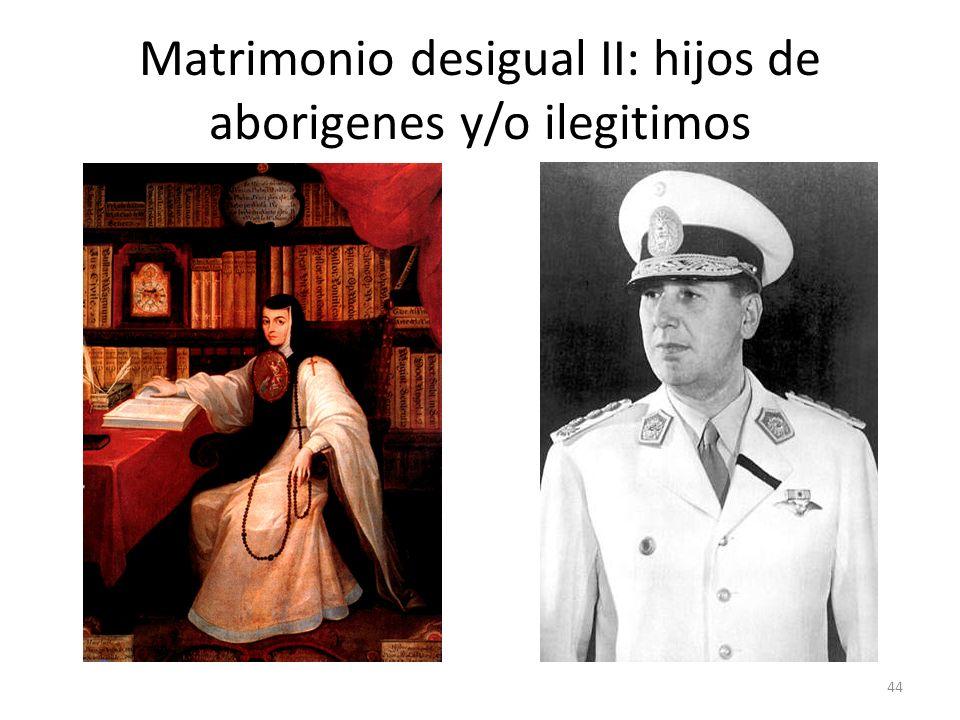 Matrimonio desigual II: hijos de aborigenes y/o ilegitimos