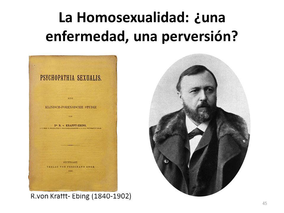 La Homosexualidad: ¿una enfermedad, una perversión