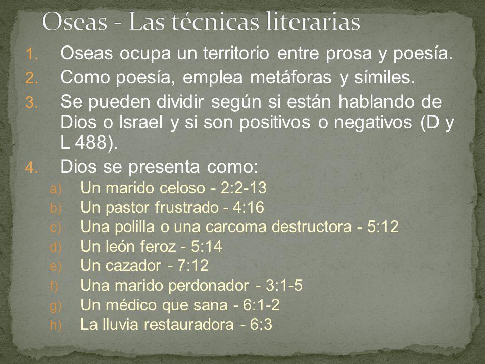 Oseas - Las técnicas literarias