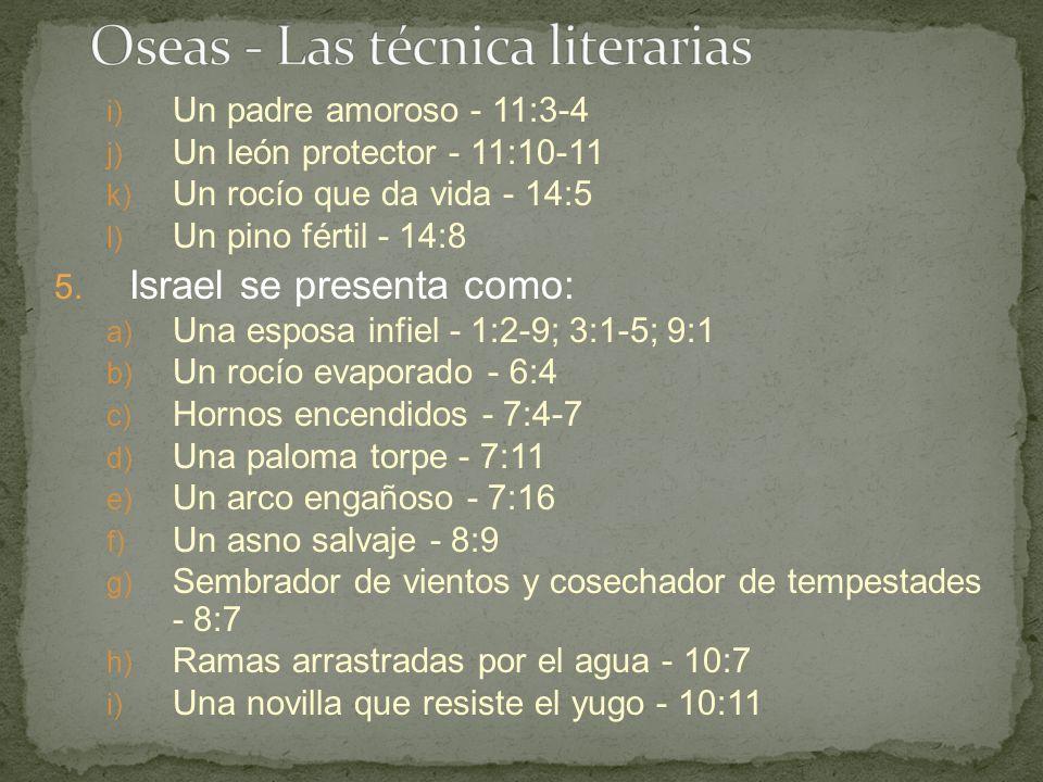 Oseas - Las técnica literarias