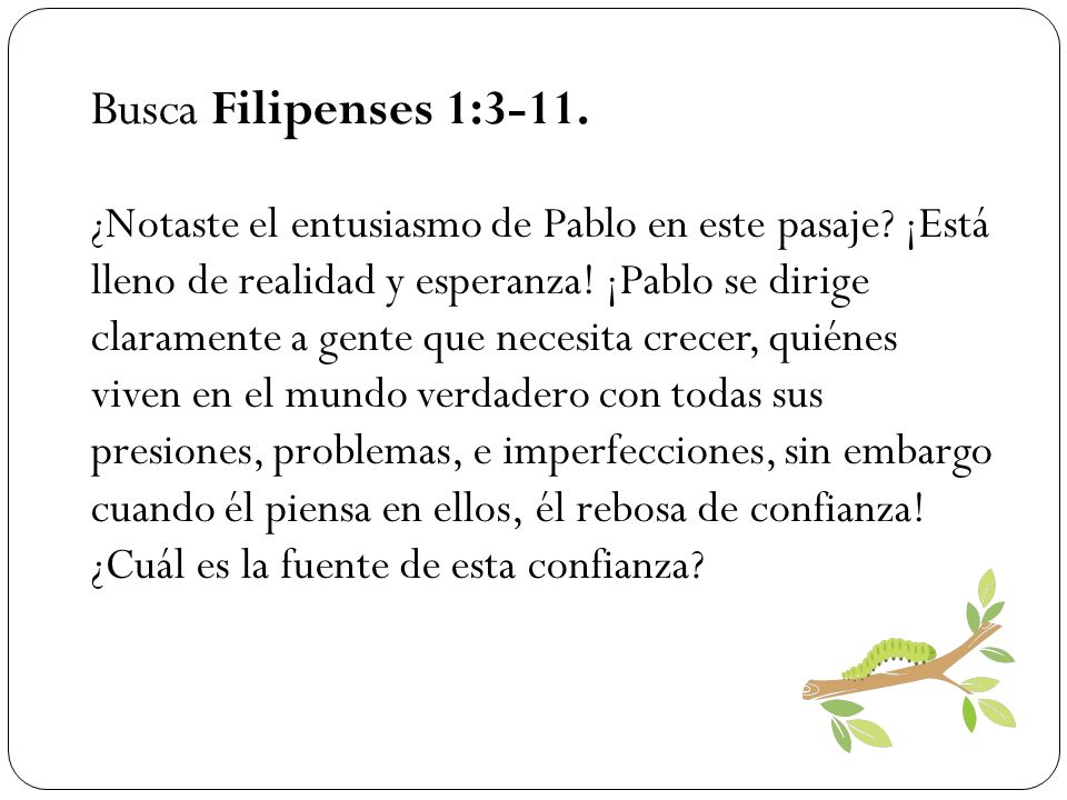 Busca Filipenses 1:3-11.