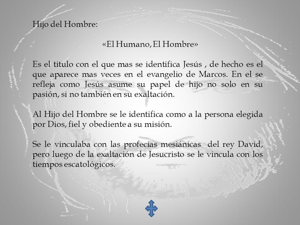 Hijo del Hombre: «El Humano, El Hombre»