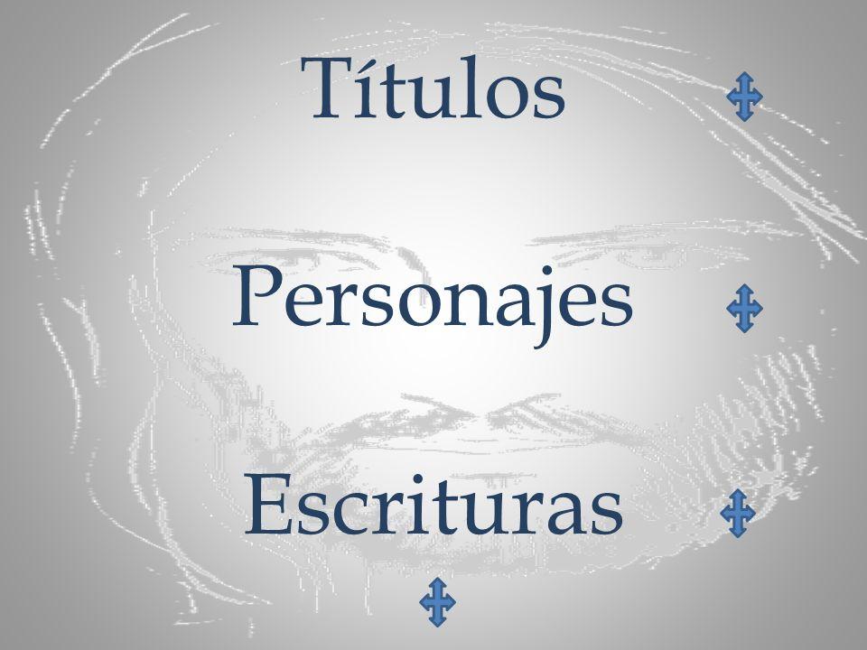 Títulos Personajes Escrituras