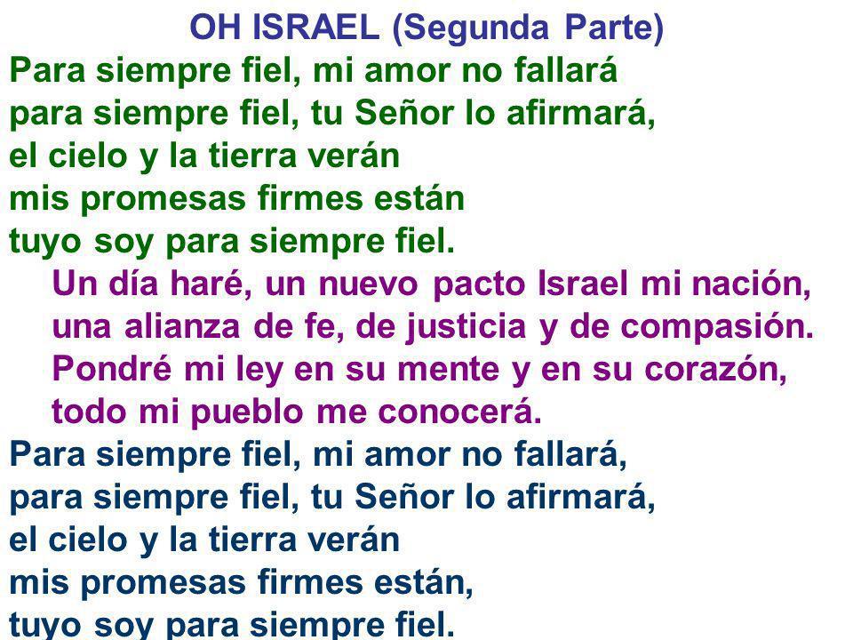 OH ISRAEL (Segunda Parte)