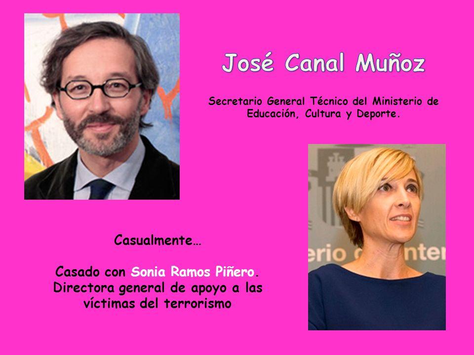 José Canal MuñozSecretario General Técnico del Ministerio de Educación, Cultura y Deporte.