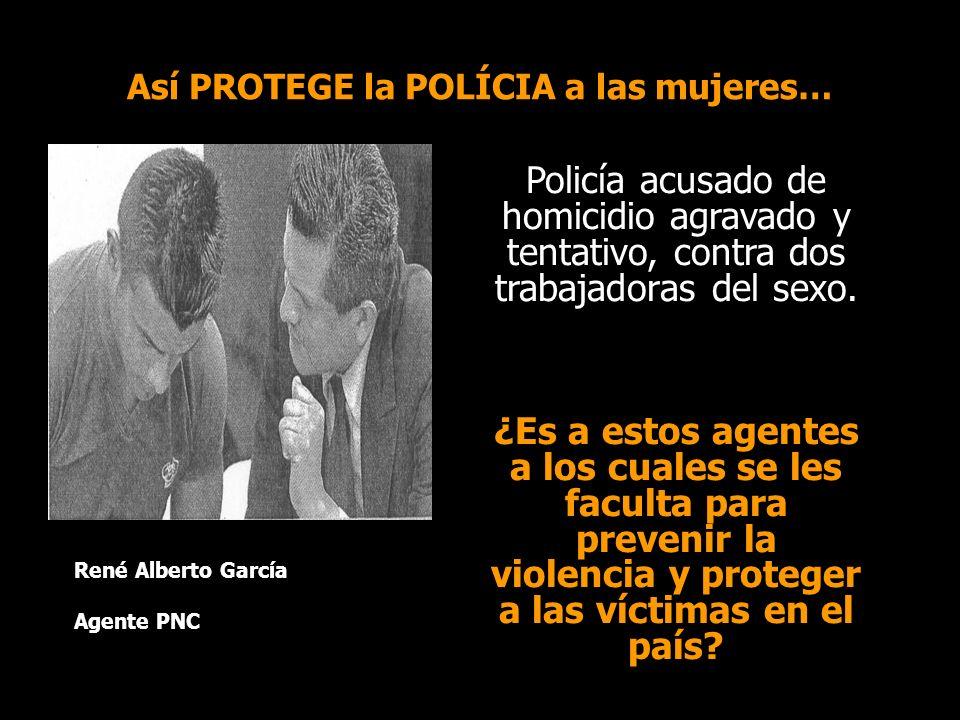 Así PROTEGE la POLÍCIA a las mujeres…