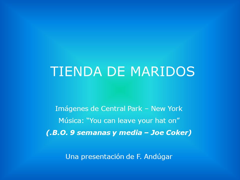 (.B.O. 9 semanas y media – Joe Coker)