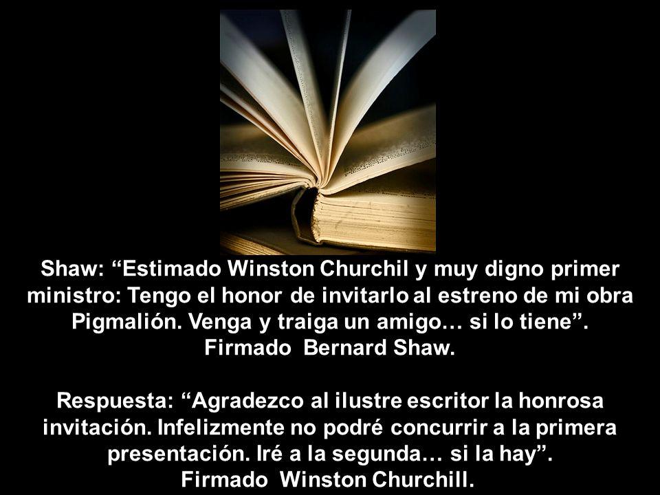Firmado Winston Churchill.