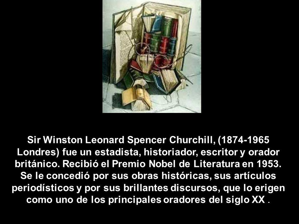 Sir Winston Leonard Spencer Churchill, (1874-1965 Londres) fue un estadista, historiador, escritor y orador británico.
