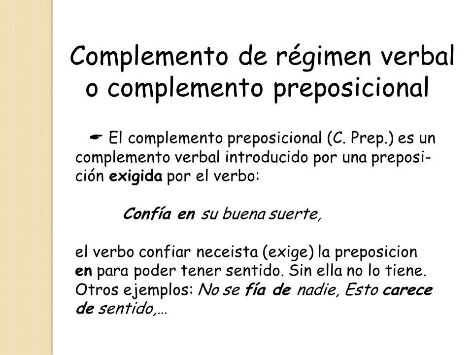 Complemento de régimen verbal o complemento preposicional