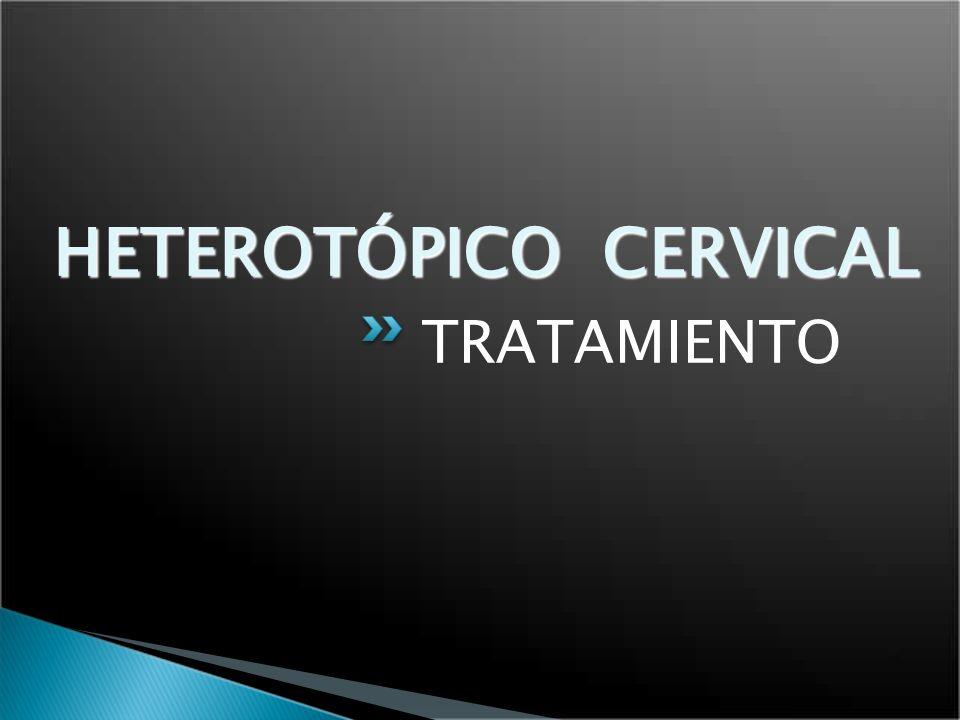 HETEROTÓPICO CERVICAL