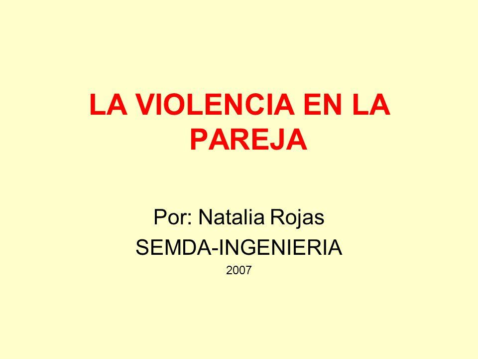 LA VIOLENCIA EN LA PAREJA