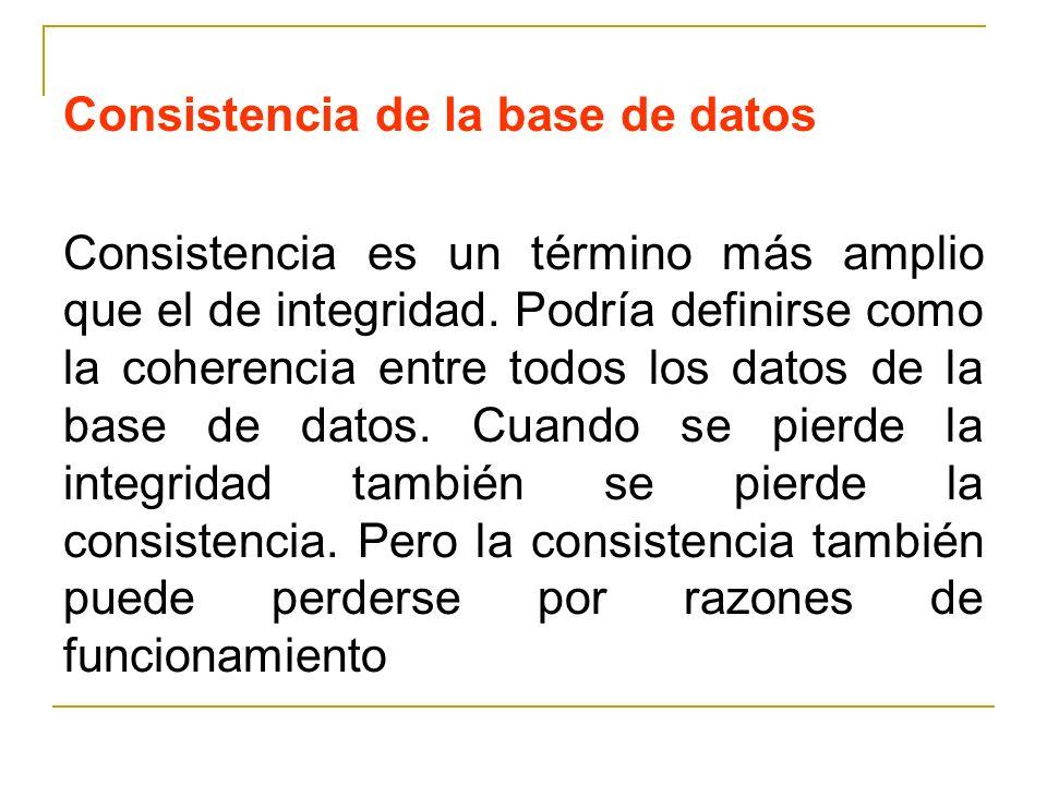 Consistencia de la base de datos