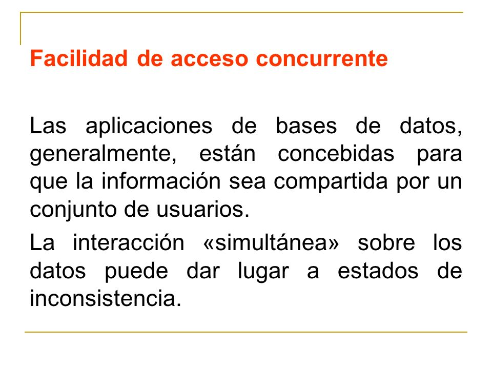 Facilidad de acceso concurrente