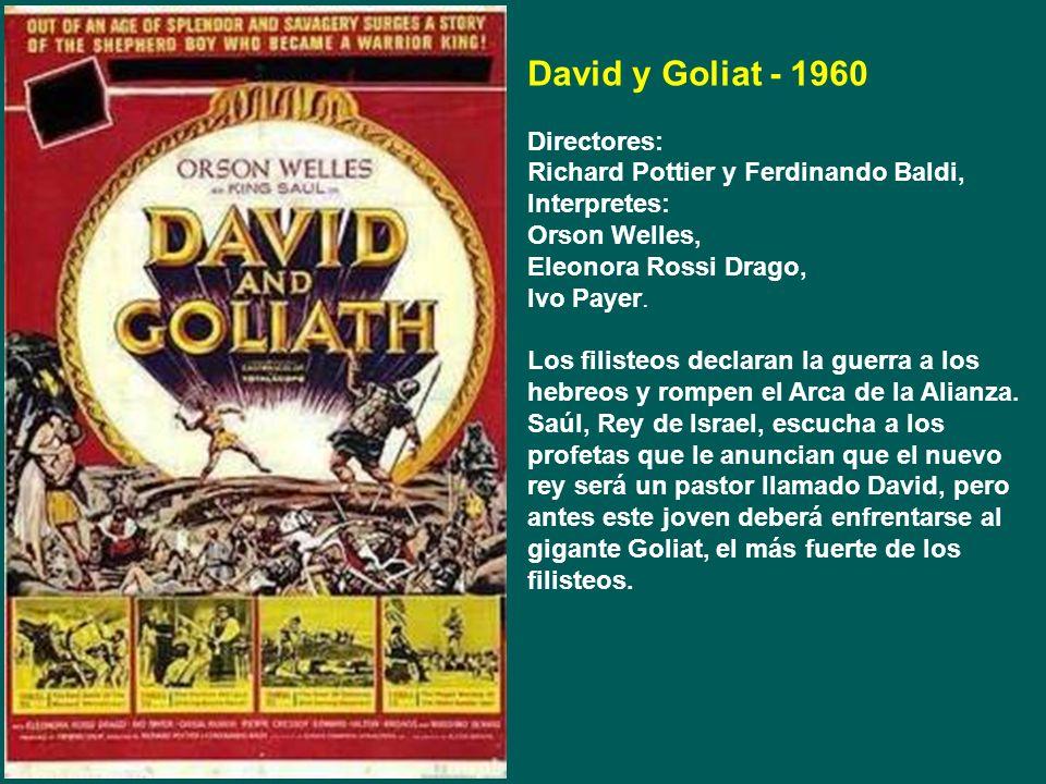 David y Goliat - 1960 Directores: Richard Pottier y Ferdinando Baldi,