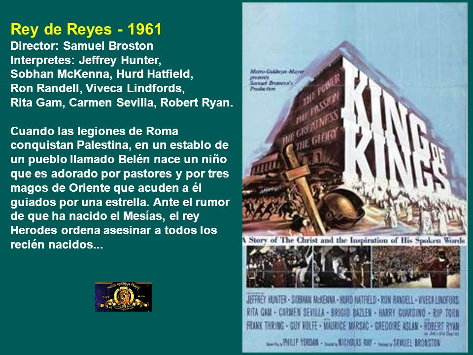 Rey de Reyes - 1961 Director: Samuel Broston