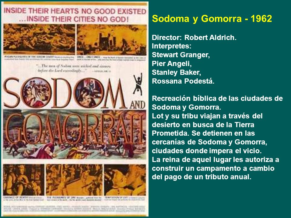 Sodoma y Gomorra - 1962 Director: Robert Aldrich. Interpretes: