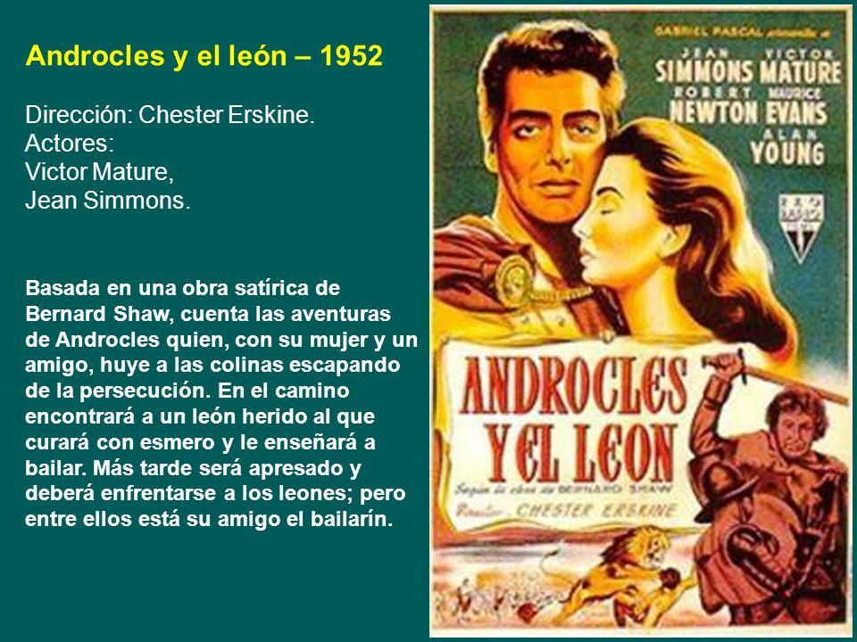Androcles y el león – 1952 Dirección: Chester Erskine. Actores: