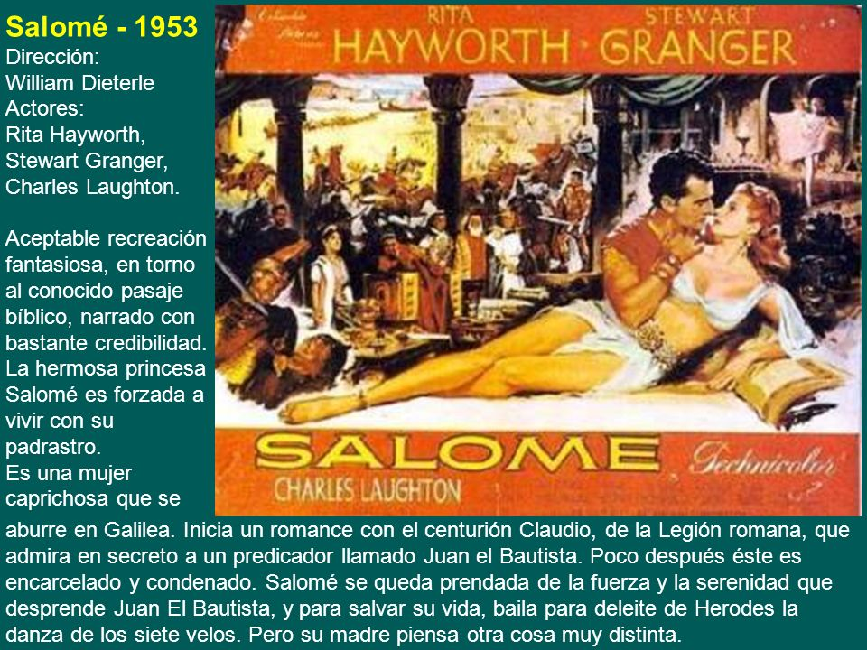 Salomé - 1953 Dirección: William Dieterle Actores: