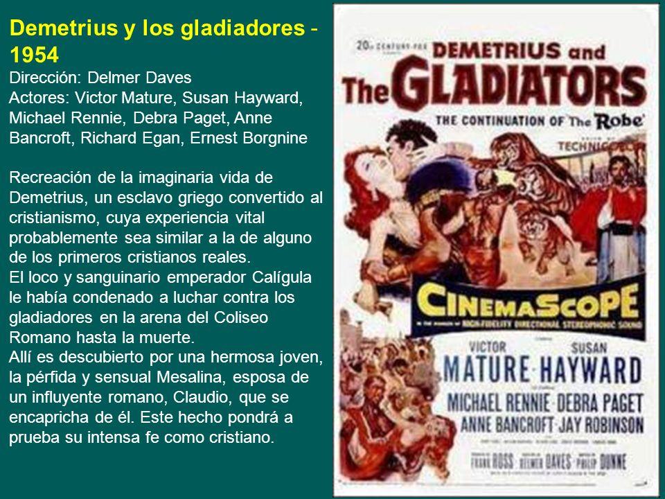 Demetrius y los gladiadores - 1954