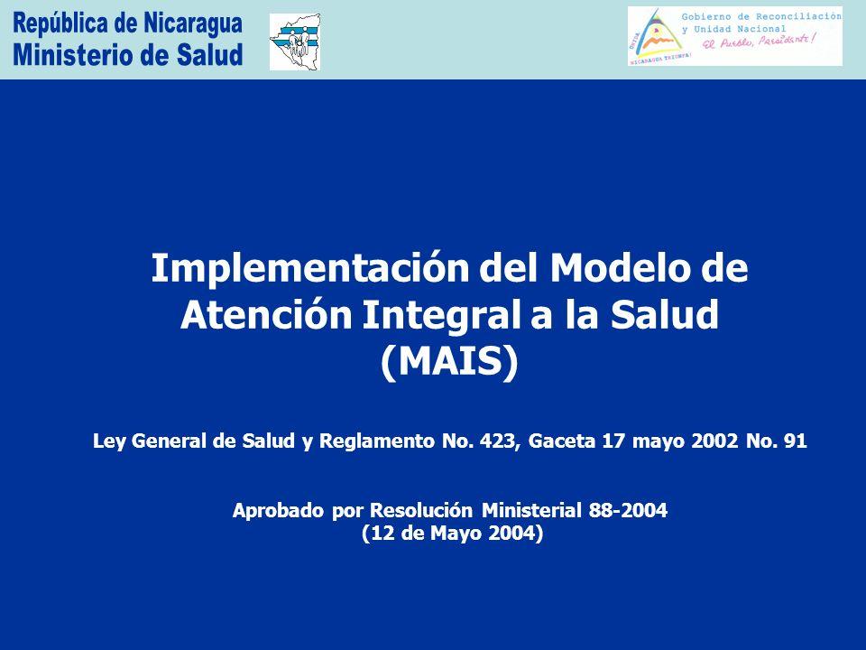 Implementación del Modelo de Atención Integral a la Salud (MAIS)