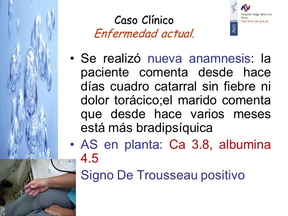 Caso Clínico Enfermedad actual.