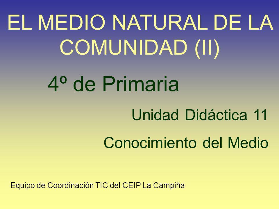 EL MEDIO NATURAL DE LA COMUNIDAD (II)
