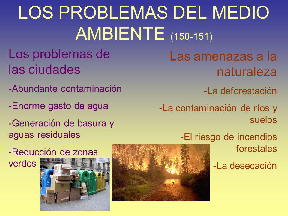 LOS PROBLEMAS DEL MEDIO AMBIENTE (150-151)