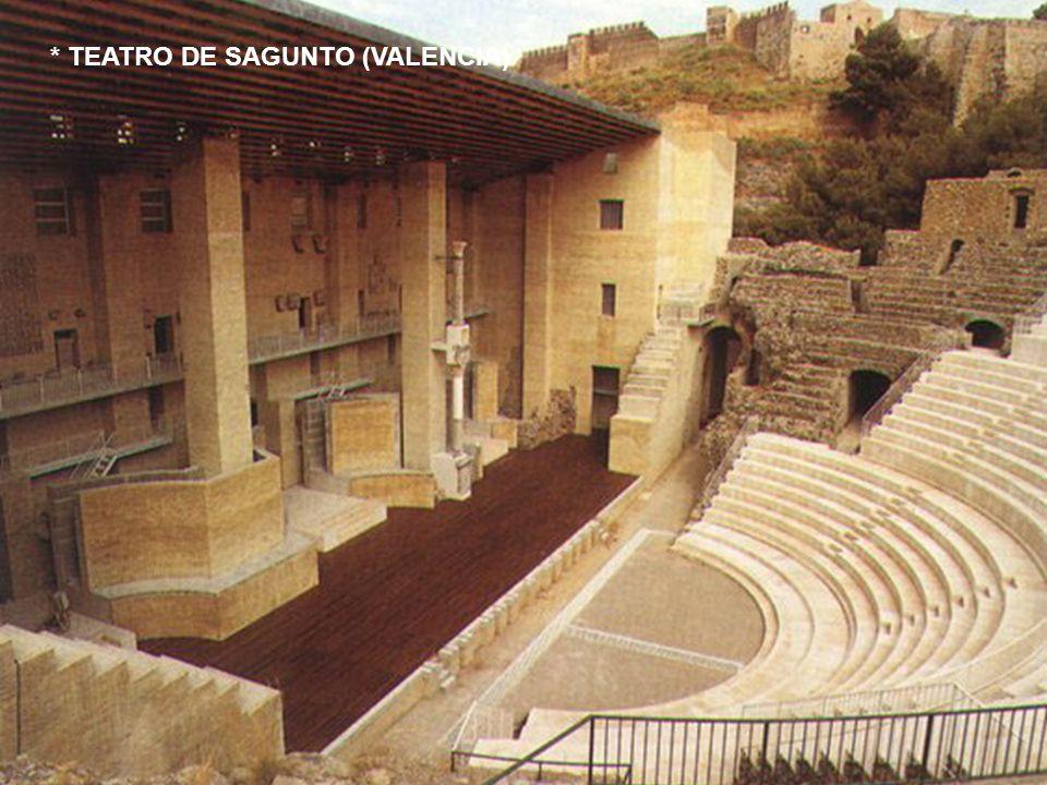 * TEATRO DE SAGUNTO (VALENCIA)