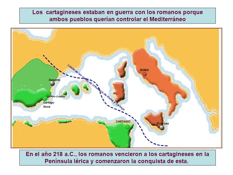 Los cartagineses estaban en guerra con los romanos porque