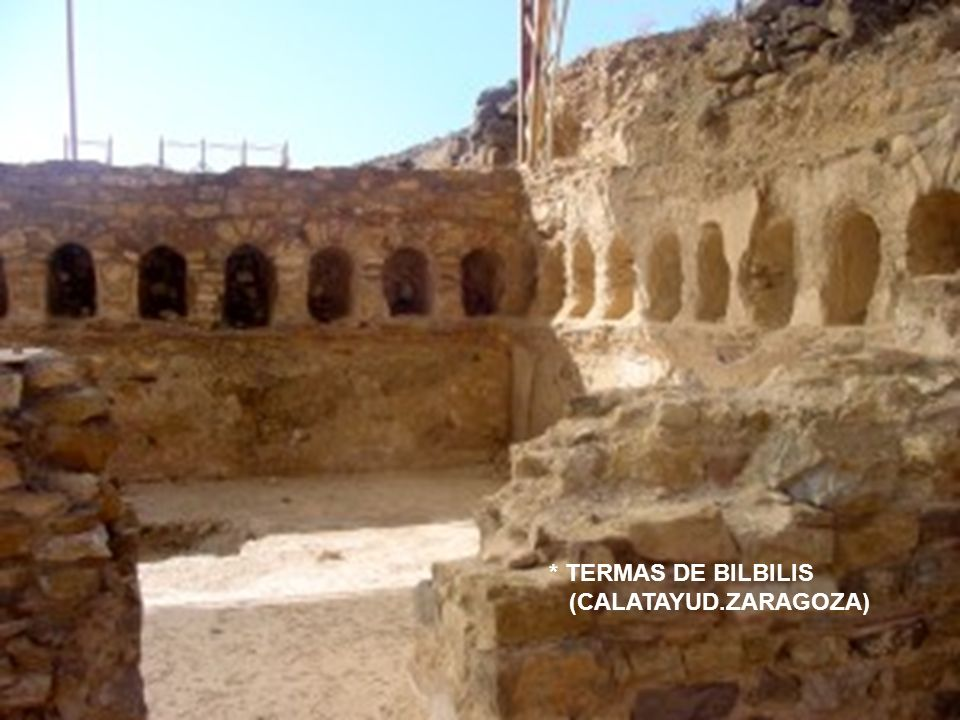 * TERMAS DE BILBILIS (CALATAYUD.ZARAGOZA)