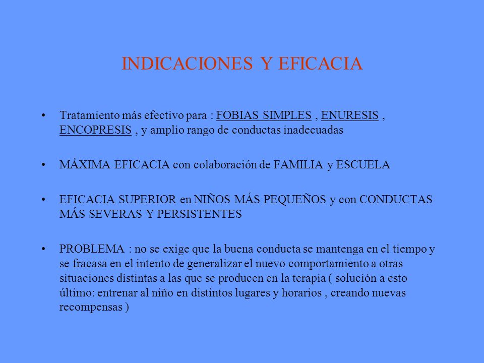INDICACIONES Y EFICACIA