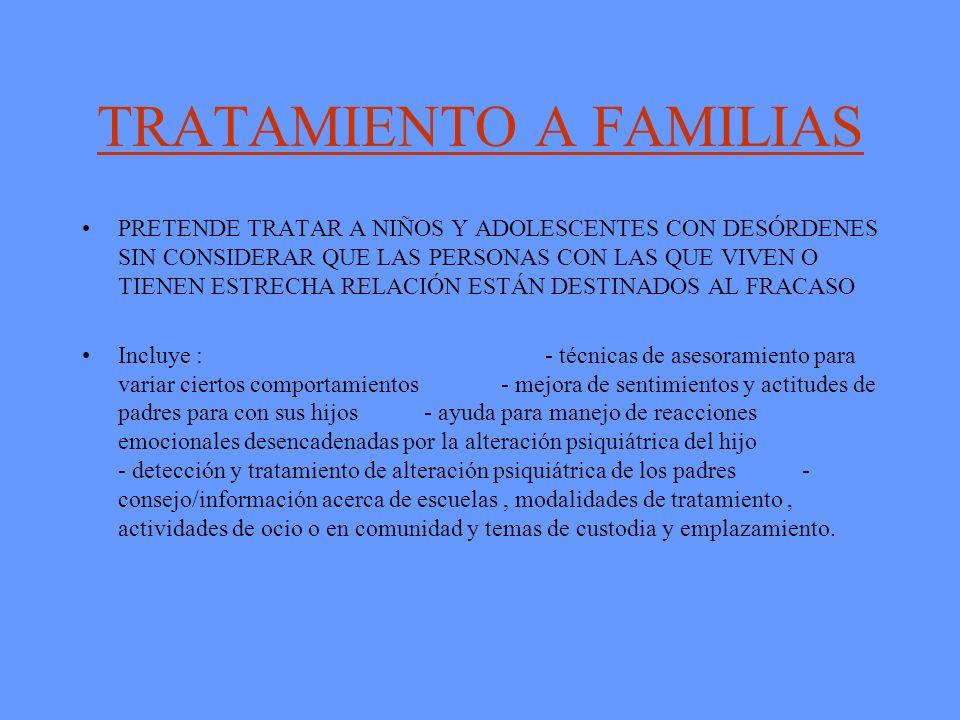 TRATAMIENTO A FAMILIAS