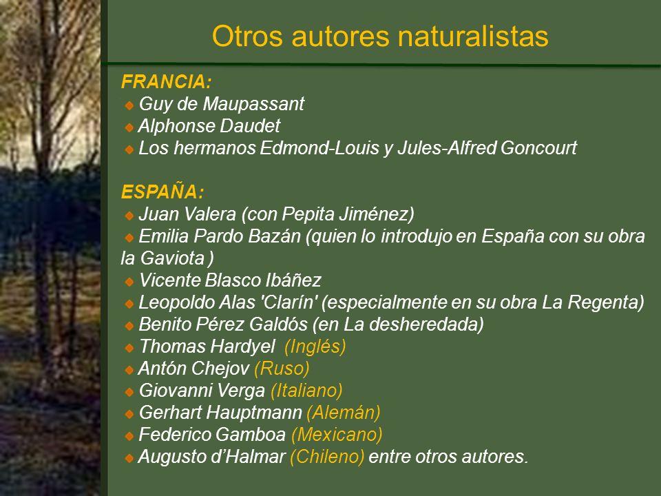 Otros autores naturalistas