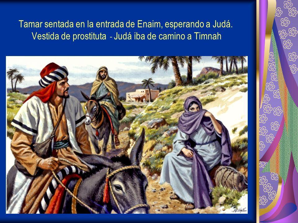 Tamar sentada en la entrada de Enaim, esperando a Judá