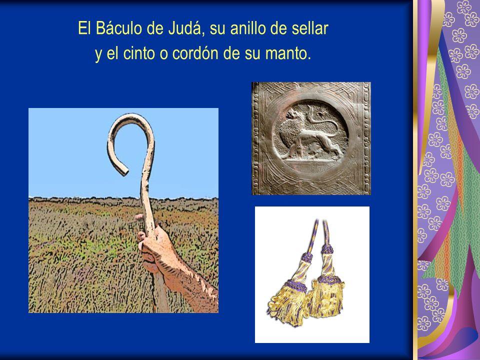 El Báculo de Judá, su anillo de sellar y el cinto o cordón de su manto.