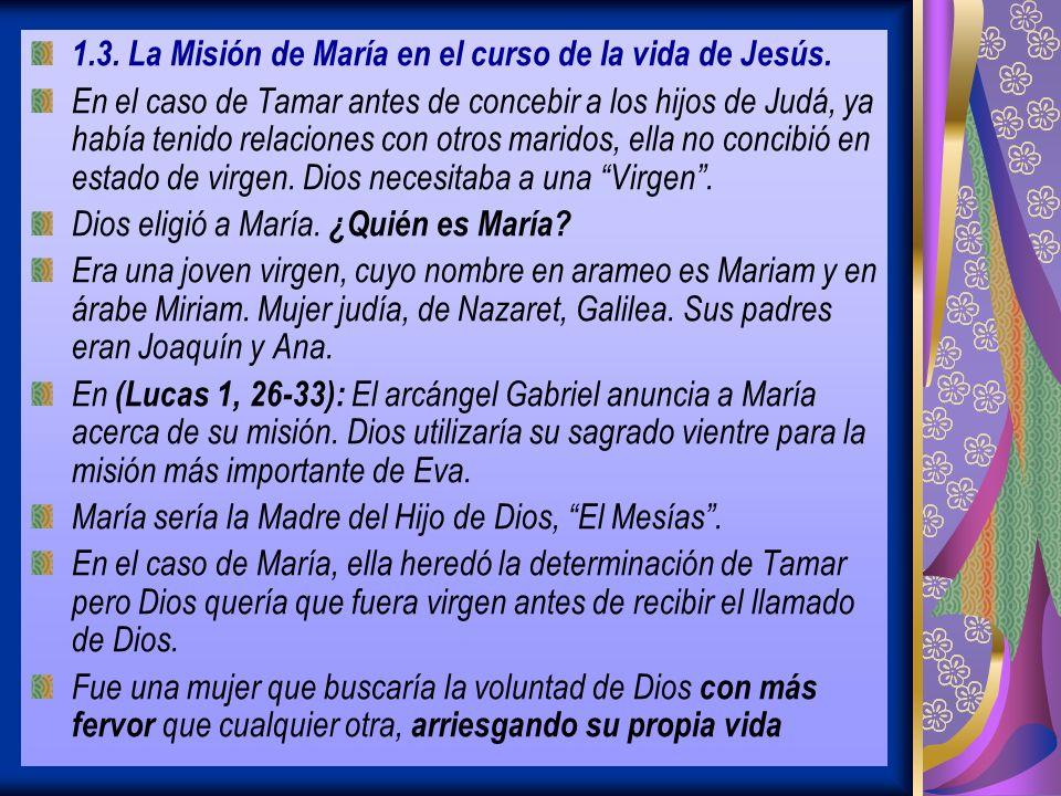 1.3. La Misión de María en el curso de la vida de Jesús.