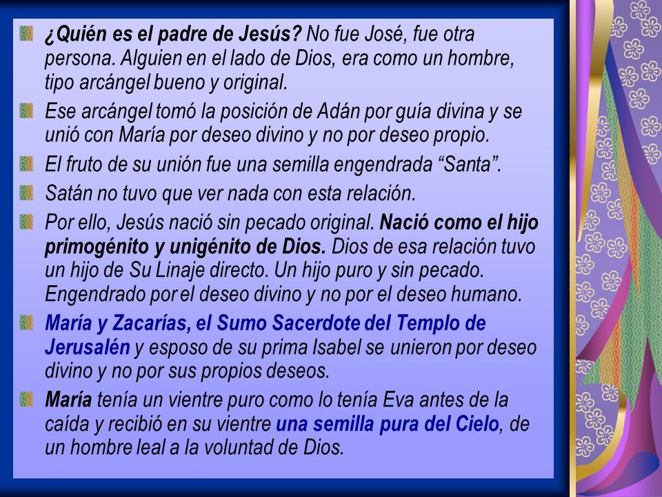 ¿Quién es el padre de Jesús. No fue José, fue otra persona