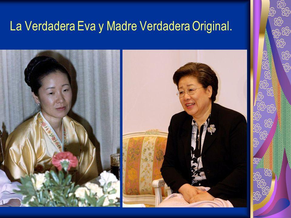 La Verdadera Eva y Madre Verdadera Original.