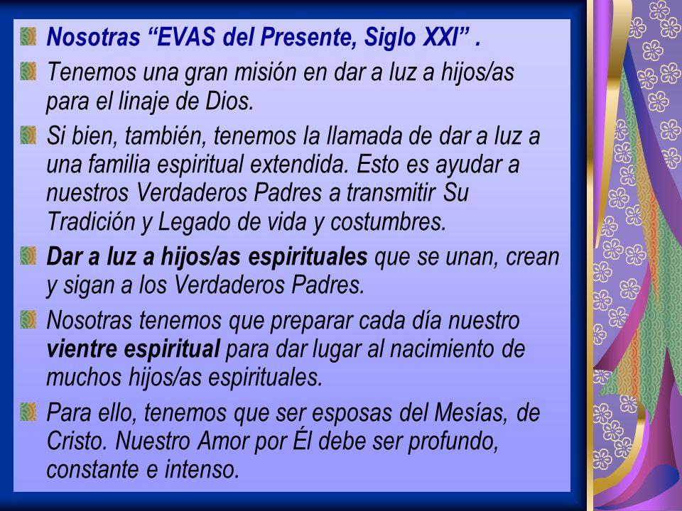 Nosotras EVAS del Presente, Siglo XXI .
