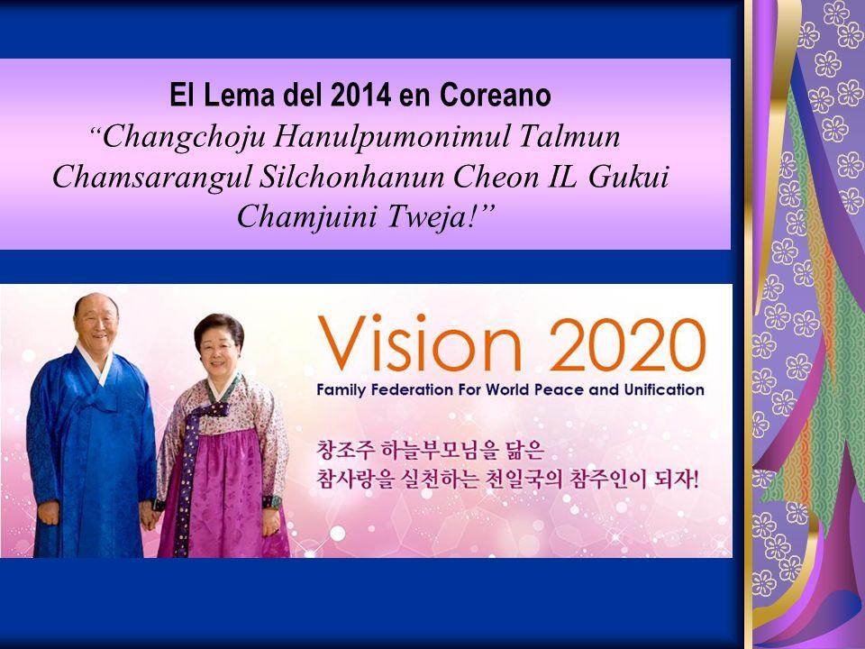 El Lema del 2014 en Coreano Changchoju Hanulpumonimul Talmun Chamsarangul Silchonhanun Cheon IL Gukui Chamjuini Tweja!