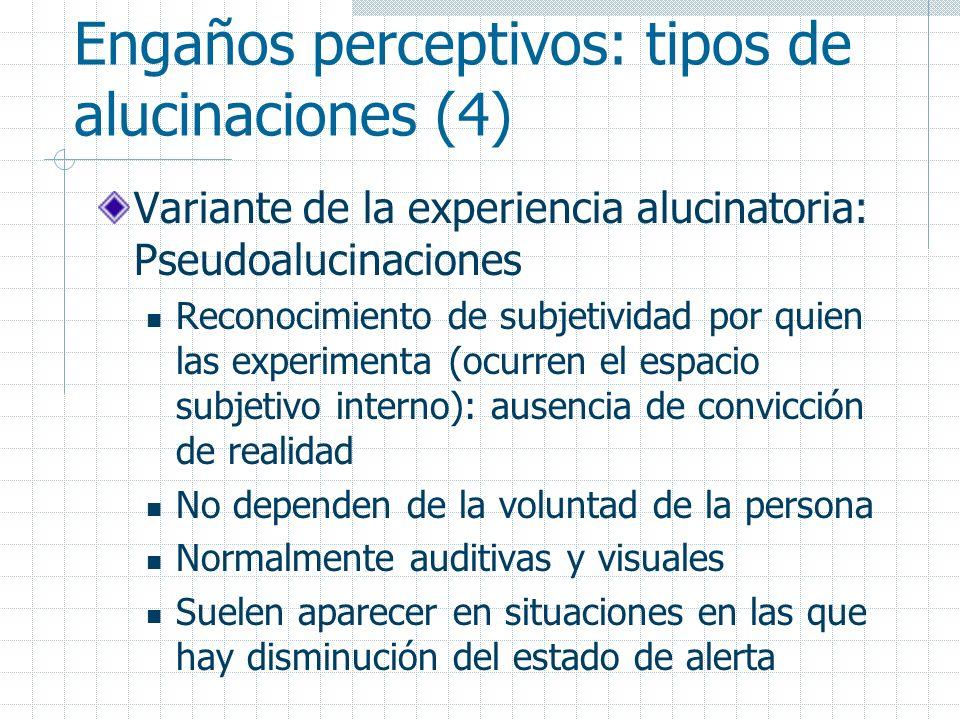 Engaños perceptivos: tipos de alucinaciones (4)