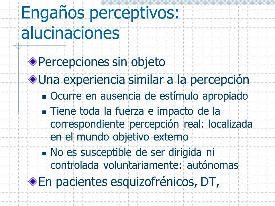 Engaños perceptivos: alucinaciones